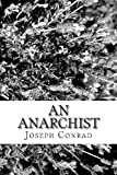 An Anarchist, Joseph Conrad, 1481986961
