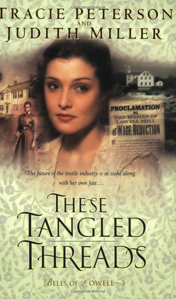 Read Online These Tangled Threads (Bells of Lowell Series #3) ebook