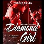 Diamond Girl: G-Man Series, Book 1 | Andrea Smith