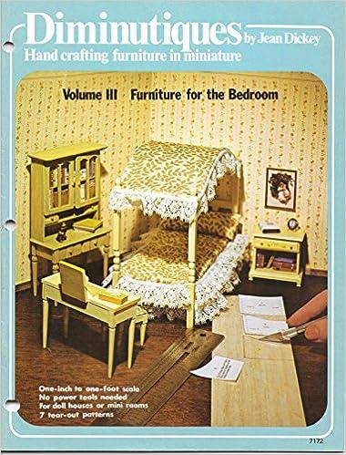 Diminutiques: Hand Crafting Furniture in Miniature: Volume