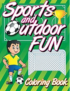 sports and outdoor fun coloring book super fun coloring books for kids volume