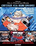 img - for How to Rebuild and Modify Chrysler 426 Hemi EnginesHP1525: New Technology For 1964 to 1971 Classic Hemis and Today's Modern Crate Engines book / textbook / text book