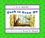 Pooh to Grow On, A. A. Milne, 0525461639
