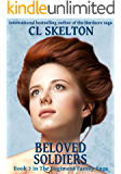 Beloved Soldiers (The Regiment Family Saga Book 3)