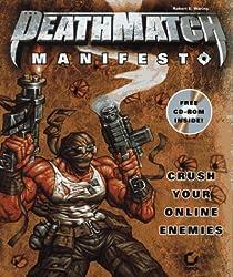 The Deathmatch Manifesto