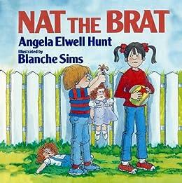 Nat the Brat by [Hunt, Angela]