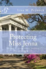 Protecting Miss Jenna: Dream Wildly Unafraid (The Lydia Collection Book 2) Kindle Edition