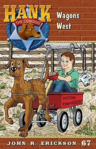 Amazon Com Wagons West Hank The Cowdog Book 67 Ebook John R