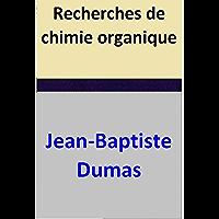 Recherches de chimie organique (French Edition)