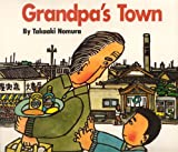 Grandpa's Town, Takaaki Nomura, 091629157X