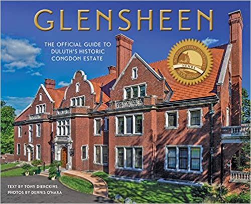Glensheen: The Official Guide to Duluth's Historic Congdon Estate