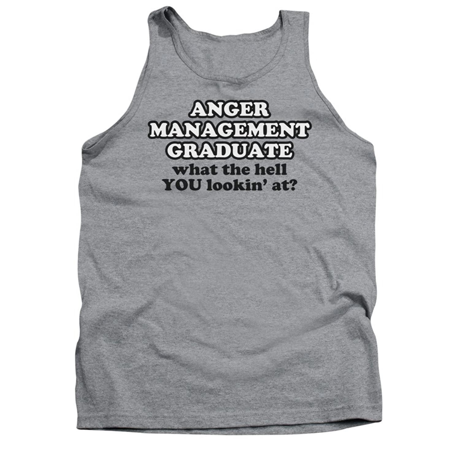 Anger Management Graduate What The Hell You Lookin' At? Saying Adult Tank Shirt