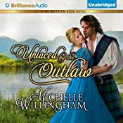 Unlaced by the Outlaw: Secrets in Silk, Book 4 | Michelle Willingham