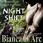 Night Shift: Grizzly Cove, Book 3 | Bianca D'Arc