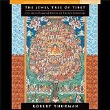 The Jewel Tree of Tibet: The Enlightenment of Tibetan Buddhism