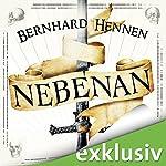Nebenan | Bernhard Hennen