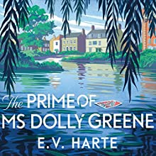 The Prime of Ms Dolly Greene Audiobook by E. V. Harte Narrated by Imogen Church