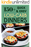 150+ Quick & Easy Low-Carb Dinners: My collection of 150+ Incredible Low Carb Dinner Recipes will keep you on track with your low carb diet without feeling like you're missing a beat.