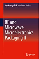 RF and Microwave Microelectronics Packaging II Kindle Edition