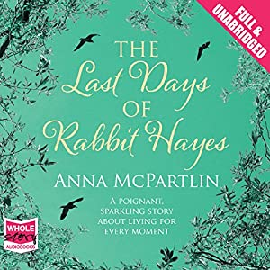 The Last Days of Rabbit Hayes Hörbuch