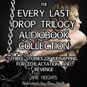 The Every Last Drop Trilogy Audiobook
