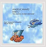 Angelic Waves - Part 2