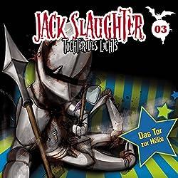 Das Tor zur Hölle (Jack Slaughter - Tochter des Lichts 3)