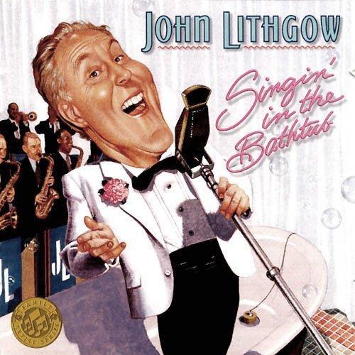 Singin' in the Bathtub by Lithgow, John (1999-03-09)