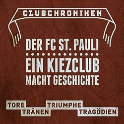 Club Chroniken: Der FC St. Pauli