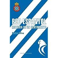 RCD Espanyol. Historia de un sentimiento: 1 (Deportes)