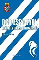 RCD Espanyol. Historia De Un Sentimiento: 1