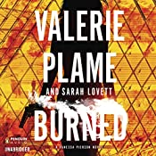Burned: Vanessa Pierson, Book 2 | Valerie Plame, Sarah Lovett