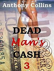 DEAD MAN'S CASH 3