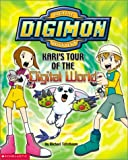 Kari's Tour of the Digital World, Michael Teitelbaum, 0439341124