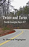 Twists and Turns (North Georgia Days Book 17)