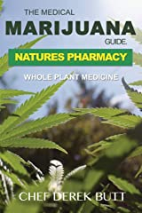 The Medical Marijuana Guide. NATURES PHARMACY: Whole Plant Medicine Paperback
