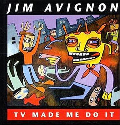 Tv Made Me Do It Bilder Avignon Jim 9783980447157 Amazon Com Books