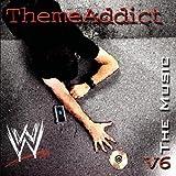 WWE Theme Addict: The Music, Vol. 6