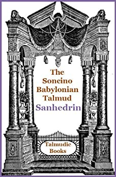 Talmud Sanhedrin (Soncino Babylonian Talmud Book 34) by [Shachter, Jacob, Freedman, H.]