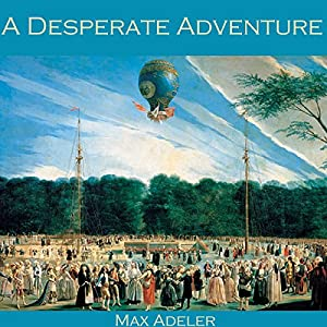 A Desperate Adventure Audiobook