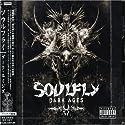 Soulfly - Dark Ages (Bonu....<br>