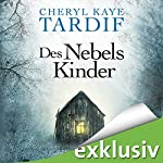 Des Nebels Kinder | Cheryl Kaye Tardif