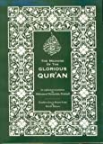 The Meaning of the Glorious Qur'an : An Explanatory Translation, , 1879402521