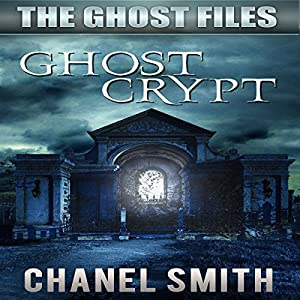 Ghost Crypt Audiobook