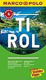 MARCO POLO Reiseführer Tirol: Reisen mit Insider-Tipps. Inklusive kostenloser Touren-App & Update-Service