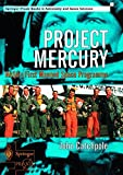 Project Mercury: NASA's First Manned Space Programme (Springer Praxis Books)