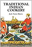 Traditional Indian Cookery, Jack Santa Maria, 0394735471