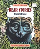 Bear Stories, Hubert Evans, 0889711534