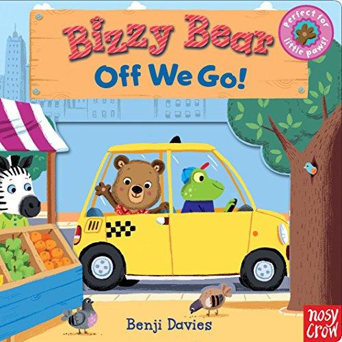 Bizzy Bear: Off We Go! (Buzzy Bear)