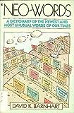 Neo-Words, David K. Barnhart and Elwood H. Smith, 0020282257